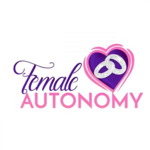 Female Autonomy Empowering Women's Growth One Click At A Time!